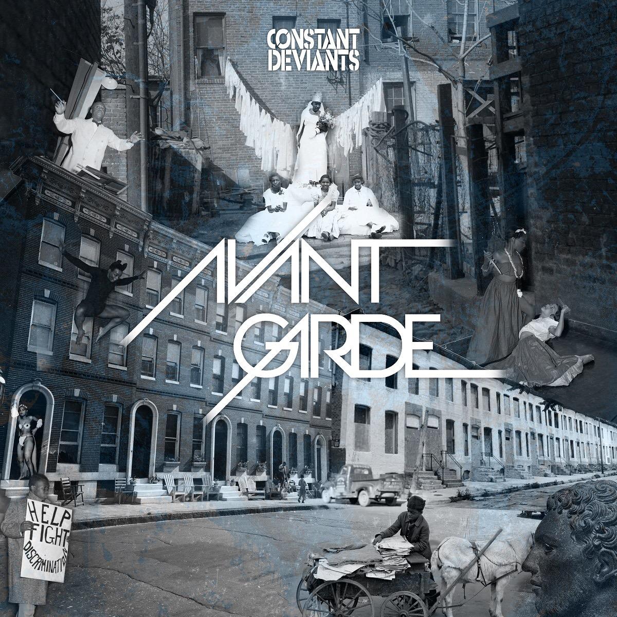 Constant Deviants: Avant Garde
