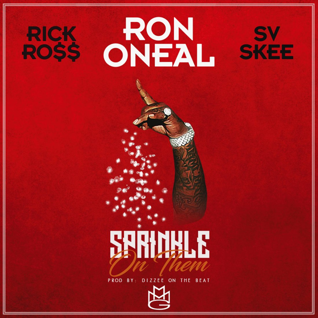 Ron Oneal Featuring Rick Ross: 'Sprinkle On Them'