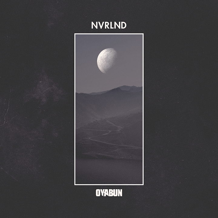 OYABUN Releases Debut Project 'NVRLND'